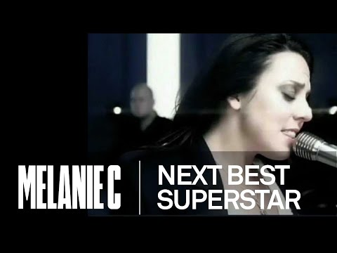 Melanie C - Next Best Superstar (Music Video) (HD)