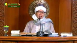 Kajian Kitab Al-Hikam Bersama Buya Yahya 26 Rabiul Awal 1437 H / 26 Desember 2016