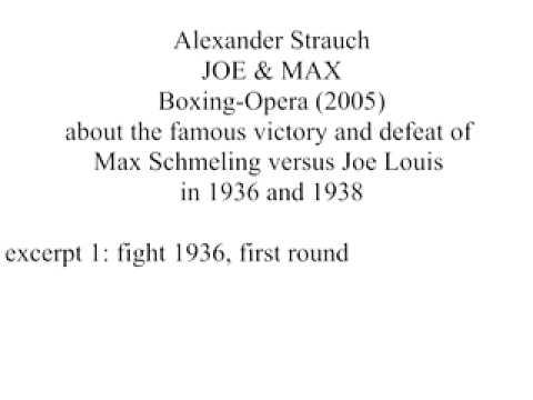 Alexander Strauch - JOE & MAX, boxing-opera,1st fight 1/8