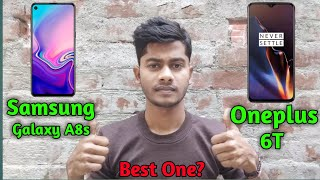 Samsung Galaxy A8s VS Oneplus 6T Details Comparison/Which One Best/Galaxy A8s Mobile Review in Hindi