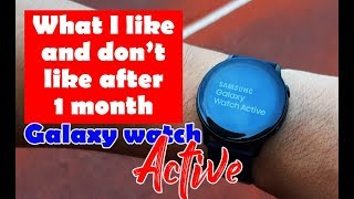 Does First Impression Last? - Samsung Galaxy Watch Active Review After 1 month