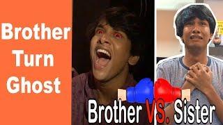 BROTHER VS. SISTER PART 4  | BHAI BEHEN KA PAYAAR  | COMEDY VIDEO  || MOHAK MEET || KHUSHI
