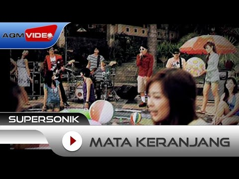 download lagu Supersonik - Mata Keranjang gratis
