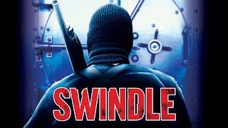 Swindle - Full Movie