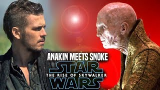 The Rise Of Skywalker Anakin Meets Snoke! Leaks & Spoilers (Star Wars Episode 9)
