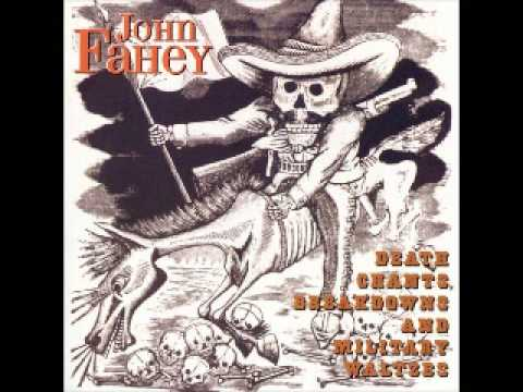 John Fahey - Stomping Tonight On The Pennsylvania Alabama Border