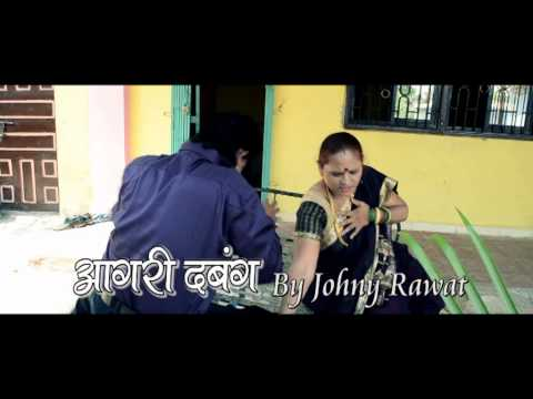 Aagri Dabang By Johny Rawat video