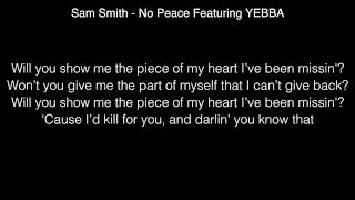 Download Lagu Sam Smith - No Peace Featuring YEBBA Lyrics Gratis STAFABAND