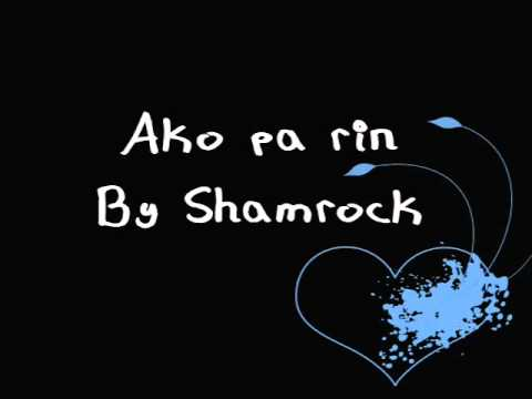 Shamrock - Ako Pa Rin