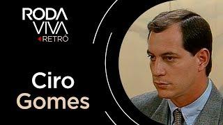 Roda Viva | Ciro Gomes | 1991