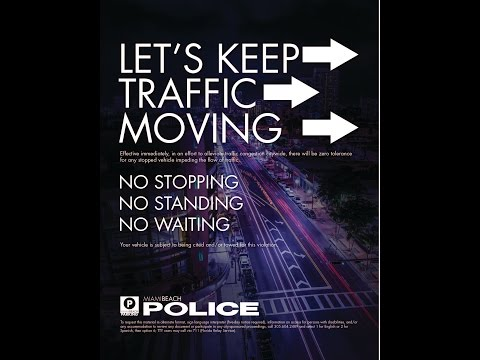 Let's Keep Traffic Moving Miami Beach, Public Service Announcement