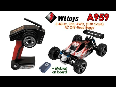 WLtoys A959 2.4GHz, 2Ch, 4WD, (1:18 Scale) RC Off-Road Buggy car (RTR) + Mobius on board