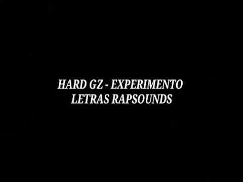 HARD GZ - EXPERIMENTO (LETRA)