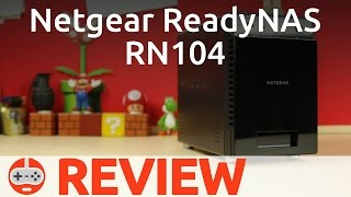 Netgear ReadyNAS RN104 Review - Gaming Till Disconnected