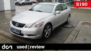 Buying a used Lexus GS (S190) - 2005-2011, Buying advice with Common Issues