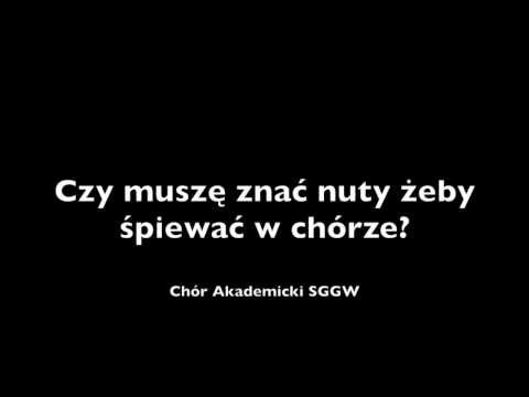 Chór SGGW | Czy Muszę Znać Nuty żeby śpiewać W Chórze?