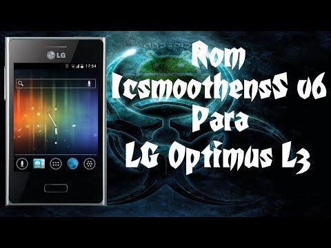 Excelente Rom IcSmoothnesS v6 / Para LG Optimus L3 E400 / Android 4.0.4 / 1GB Para Apps