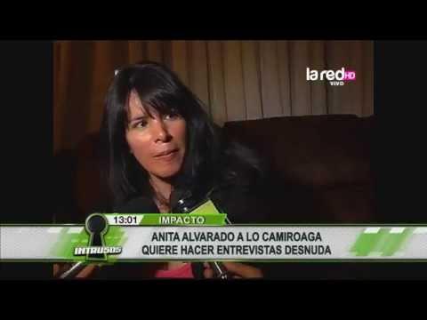 Anita Alvarado ahora quiere hacer entrevistas desnuda