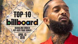 Top 10 • US Bubbling Under Hip-Hop/R&B Songs • April 13, 2019   Billboard-Charts