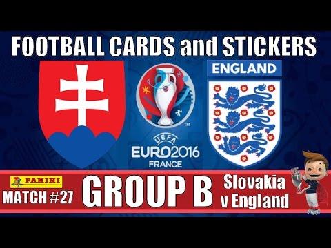 SLOVAKIA v ENGLAND | GROUP B | Football Cards & Stickers PANINI UEFA EURO 2016 | MATCH #27