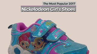 Nickelodeon Girl's Shoes // The Most Popular 2017