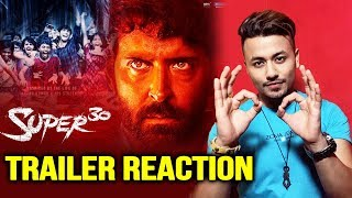 Super 30 TRAILER REACTION | Hrithik Roshan | July 12