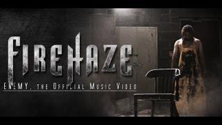 FIREHAZE - Enemy