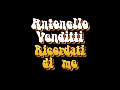 Antonello Venditti Ricordati di me Antonello Venditti Ricordati