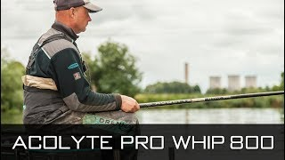 Acolyte Pro Whip 800 With Darren Davies