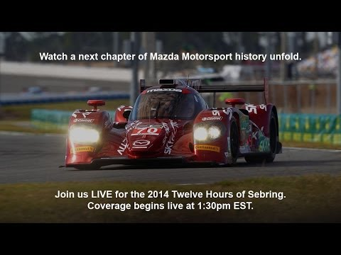Mazda at the 2014 Twelve Hours of Sebring  | Mazda USA