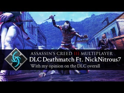 Assassin's Creed 3 - Battle Hardened Map Pack DLC - Deathmatch on St. Pierre and my opinion