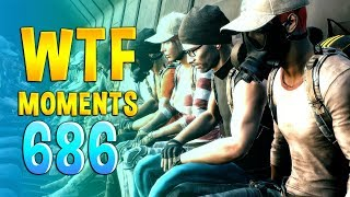 PUBG WTF Funny Daily Moments Highlights Ep 686
