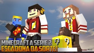 Minecraft: A Serie 2 - ESCADARIA DA SORTE COM KIT! ‹ 57 / AMENIC ›