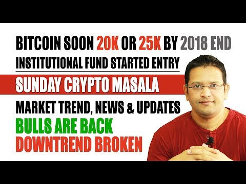 Bitcoin Bulls Are Back Downtrend Broken. Bitcoin to Moon 20k-25k by 2018 End. Bitcoin News & Updates