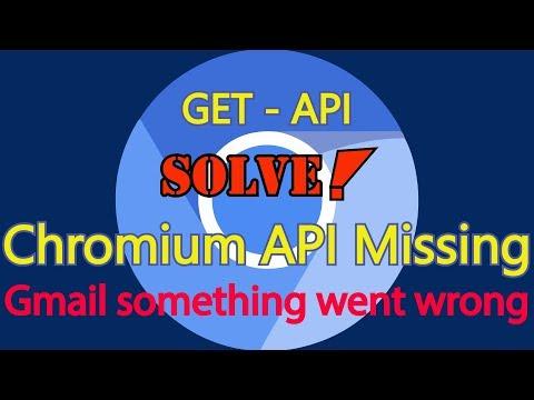 How to get a google api key | Solve google api keys are missing chromium