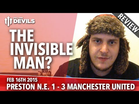 Radamel Falcao: The Invisible Man? | Preston North End 1 Manchester United 3 | REVIEW