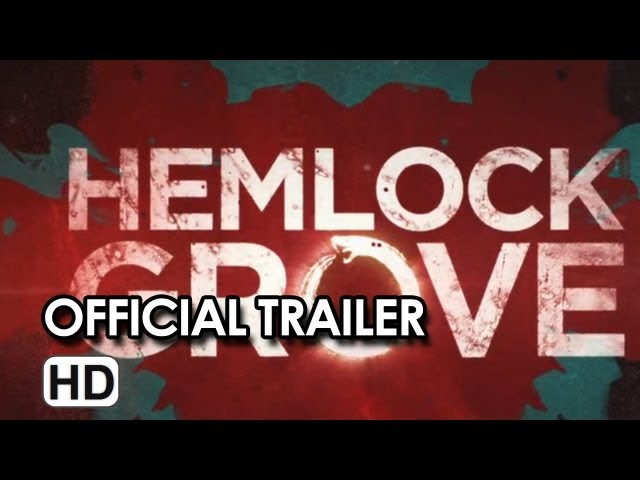Hemlock Grove Official Trailer