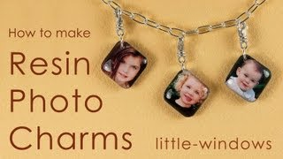DIY Resin Photo Charms - How to make charming Little Windows