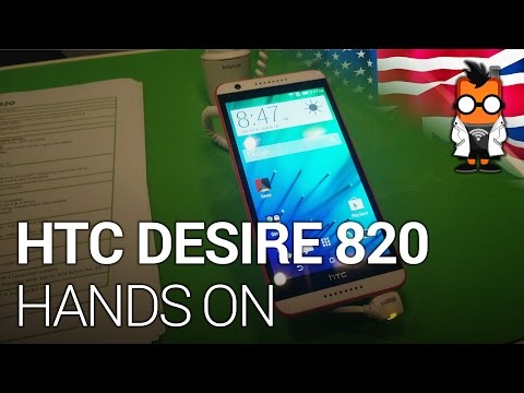 HTC Desire 820 Hands On - Qualcomm Snapdragon 615 64bit SoC
