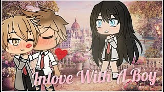 I'm In Love With A Boy | Gacha Life | GLMM | Part 2