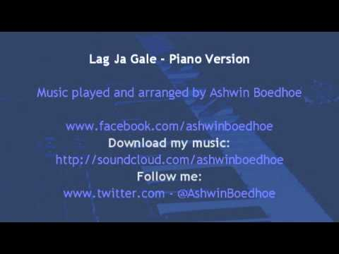 Lag Ja Gale - Piano Version by Ashwin...