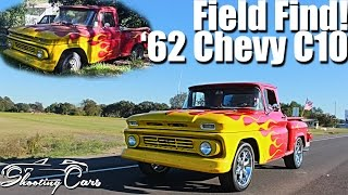 From Field Find to Show Truck! 1962 Chevrolet C10!