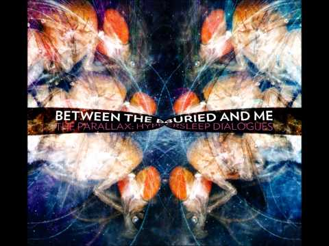 Between The Buried And Me - Lunar Wilderness