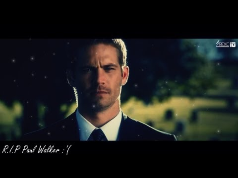 Paul Walker ► R.I.P | Tribute | HD