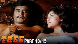 Thee – 10/15 part - Rajnikanth, Sripriya, Sowcar Janaki - Super Hit Action Movie - Tamil Full Movie