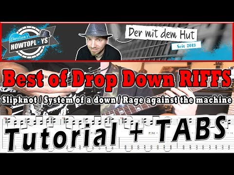 Best 3 Drop Down Riffs: #SOAD/#RATM/#Slipknot | How to play - Tutorial - Lesson - TABS
