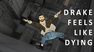 Drake Moment: Drake Feels Like Dying 4.28 MB