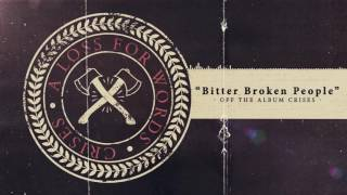A Loss For Words - Bitter Broken People feat. Andy Bristol