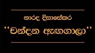 Chandana Aga Gala   Narada Disasekara
