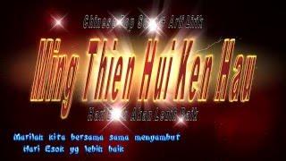 Ming Tien Hui Ken Hau Arti Lirik Bahasa Indonesia